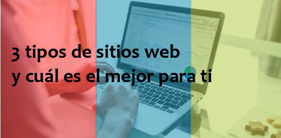 3-tipos-de-sitios-web-y-cual-es-el-mejor-para-ti-convierte-y-crece